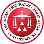 American Arbitration Association Panel Member since 2011